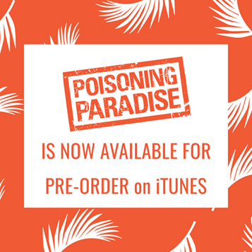 POISONING PARADISE Now Available for Pre-Order on iTunes