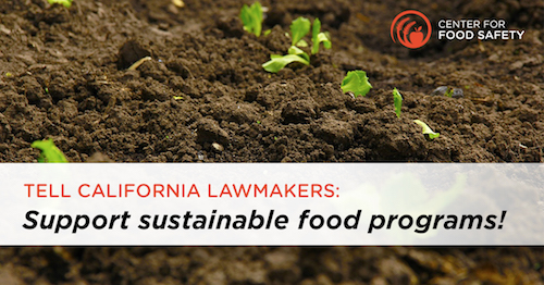 Urge California Lawmakers to Fund Sustainable Farming Programs
